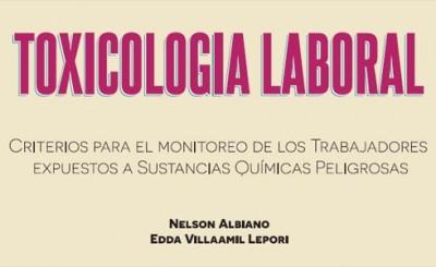 Nueva edición actualizada de Toxicología Laboral